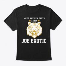 Make America Exotic again 2020 T-Shirt
