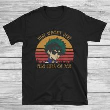 That Wasn't Very Plus Ultra of You T-Shirt